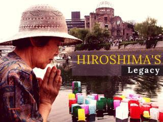 Hiroshima's legacy