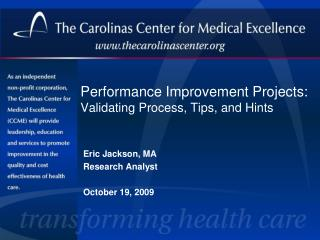 Performance Improvement Projects: Validating Process, Tips, and Hints