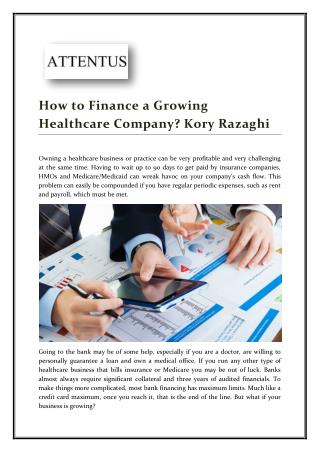 Financing a Growing Healthcare Company by Kory Razaghi