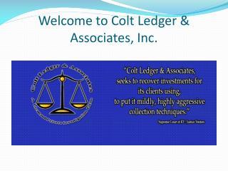 Get Effective Investigation Services Through Colt Ledger &Associates Inc.