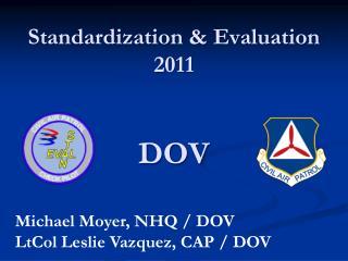 Standardization  Evaluation 2011   DOV