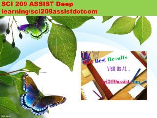 SCI 209 ASSIST Deep learning/sci209assistdotcom