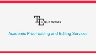 Academic Proofreading & Dissertation Services, UK | TrueEditors