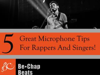 5 Great Microphone Tips