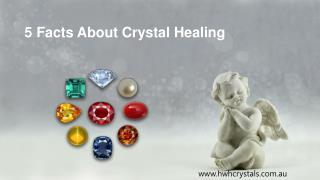 Top 5 Crystals and Their Healing Property
