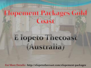 Hire Elopement Packages Gold Coast