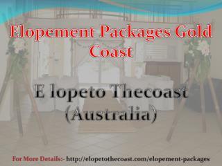 Hire Elopement Packages Gold Coast