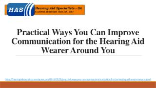 Practical Ways You Can Improve Communication for the Hearing Aid Wearer Around You