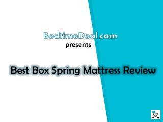 Best Box Spring Mattress Review