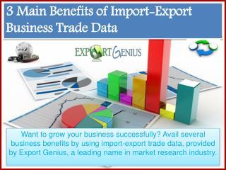 3 Main Benefits of Import-Export Trade Data