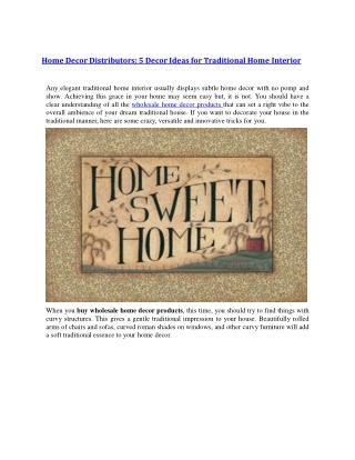 Home Decor Distributors: 5 Decor Ideas for Traditional Home Interior