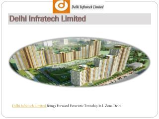 Delhi Infratech Limited
