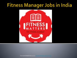 Fitness Manager Jobs in India