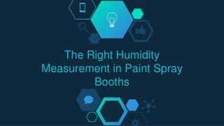 The Right Humidity Measurement in Paint Spray Booths