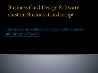 Business Card Design Software, Custom Business Card script