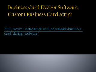 Business Card Design Software, Custom Business Card script