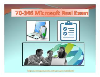 Microsoft 70-346 Certification Practice Exam