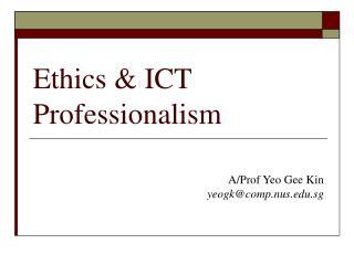 Ethics  ICT Professionalism