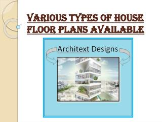 Various Types of House Floor Plans Available