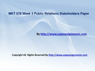 MKT 578 Week 3 Public Relations Stakeholders Paper