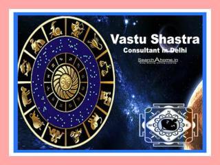 Vastu Shastra Consultant in Delhi