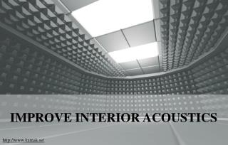 How Interior Acoustics Can Be Improved