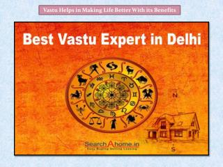 Vastu Helps in Making Life Better With its Benefits