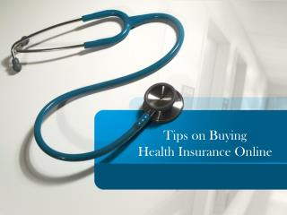 Tips on Buying Health Insurance Online