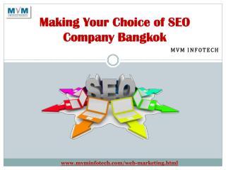 Making Your Choice of SEO Company Bangkok