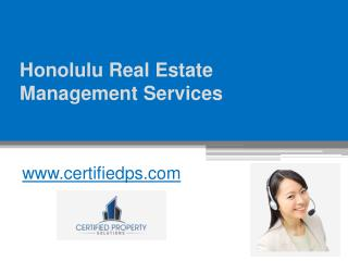 Honolulu Real Estate Management Services - www.certifiedps.com