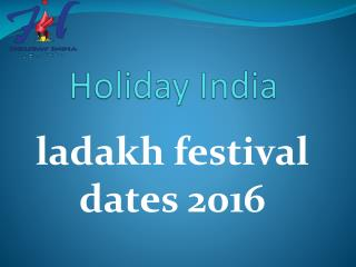 Leh Ladakh Festival of India 2016