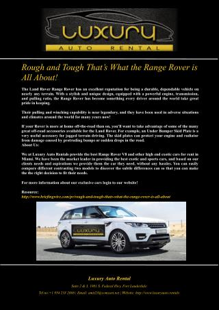 Rough and Tough That�s What the Range Rover is All About!