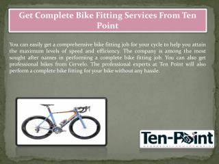 Get Complete Bike Fitting Services From Ten Point