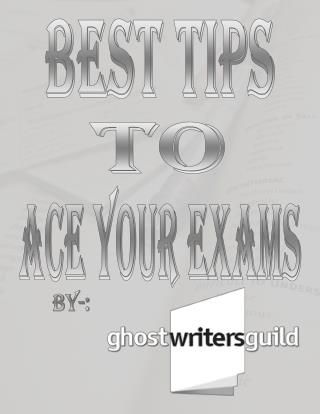 Best Tips to Excel In Your Exams