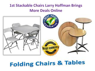 1st Stackable Chairs Larry Hoffman Brings More Deals Online