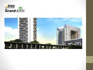 IREO Grand Arch Gurgaon
