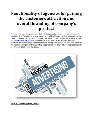 Functionality of agencies for gaining the customers attraction and overall branding of company's product