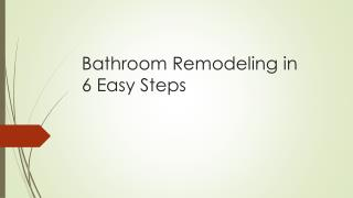 Bathroom Remodeling in 6 Easy Steps