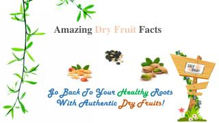 Amazing Facts of Dry Fruits