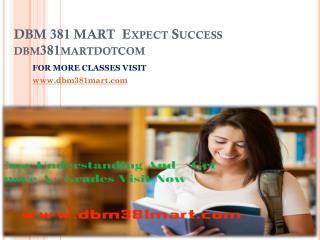 DBM 381 MART Expect Success dbm381martdotcom
