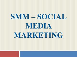 SMM – Social Media Marketing