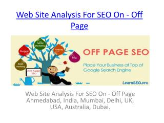 Web Site Analysis For SEO On - Off Page