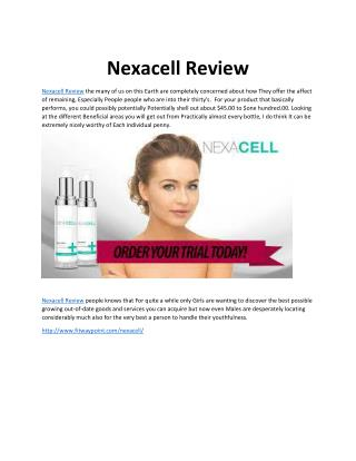 Nexacell Review: The Best Skin Care Formula