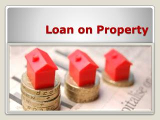 The good and the bad of Loans against Properties
