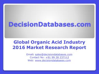 Global Organic Acid Market 2016: Industry Trends and Analysis