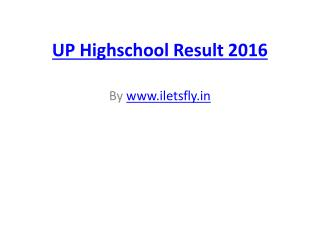 Up highschool result 2016, UP Board 10th Result 2016