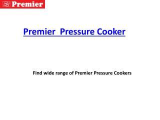 Premier Pressure cookers