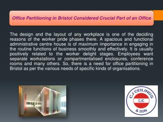 Office Partitioning in Bristol Considered Crucial Part of an Office