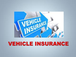 VEHICLE INSURANCE RATE