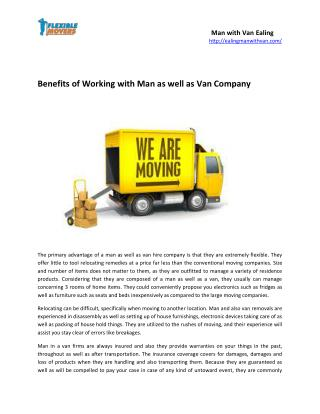 Benefits of Working with Man as well as Van Company